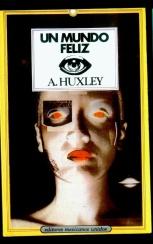Un Mundo Feliz Aldous Huxley